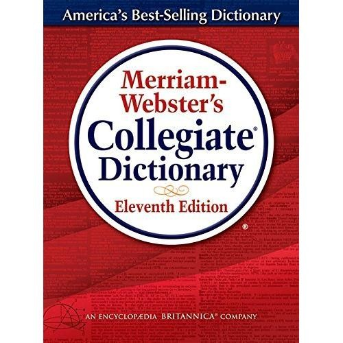 Merriam-Webster's Collegiate Dictionary (Eleventh Edition, CD Included)