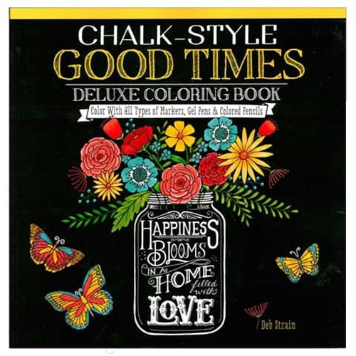 Design Originals Chalk Style Good Times Deluxe Coloring Book
